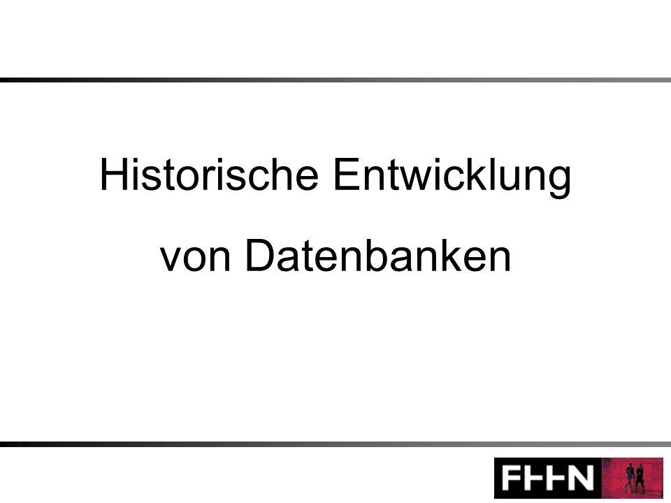 Historische Entwicklung von Datenbanken