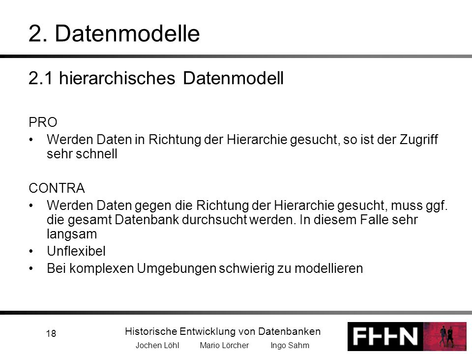 2. Datenmodelle 2.1 hierarchisches Datenmodell PRO