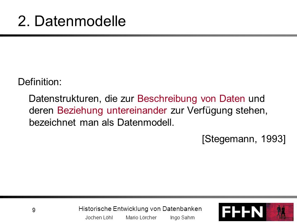 2. Datenmodelle Definition: