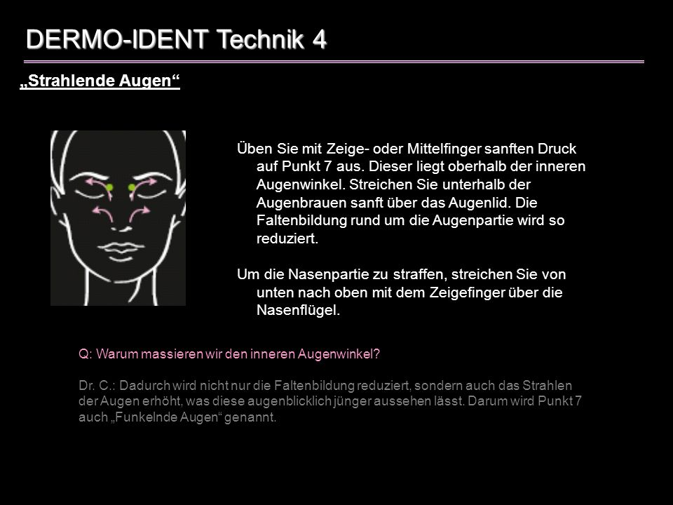 """DERMO-IDENT Technik 4 """"Strahlende Augen"""