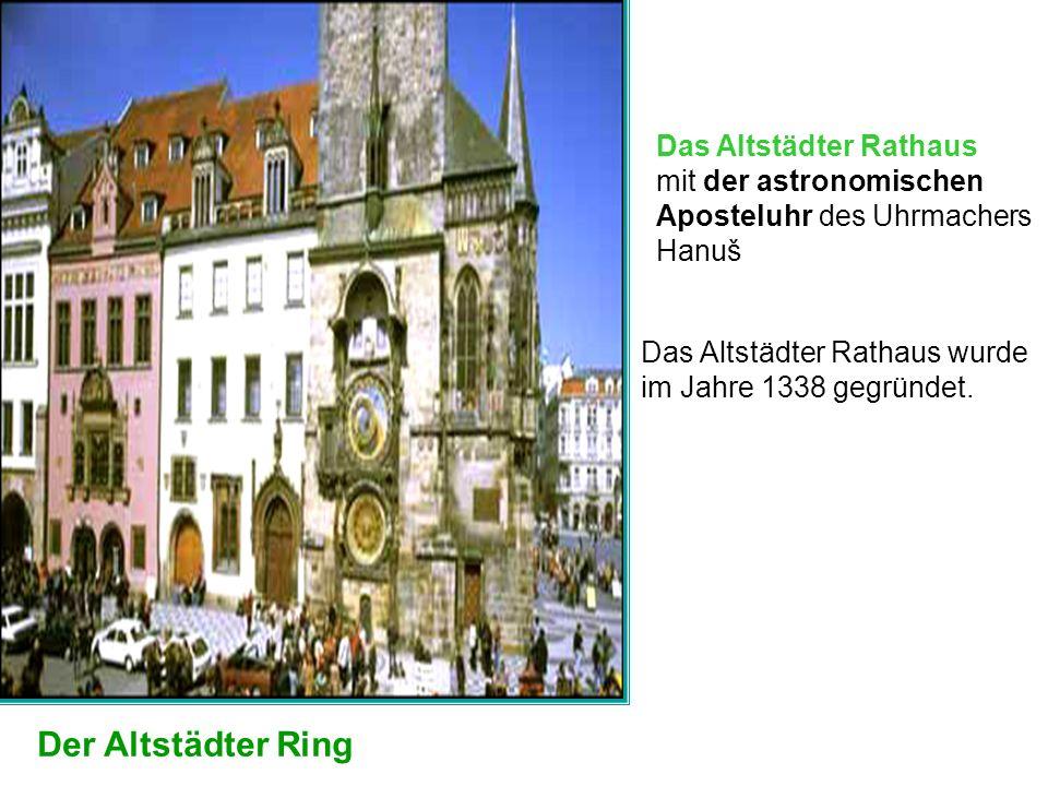 Der Altstädter Ring Das Altstädter Rathaus mit der astronomischen