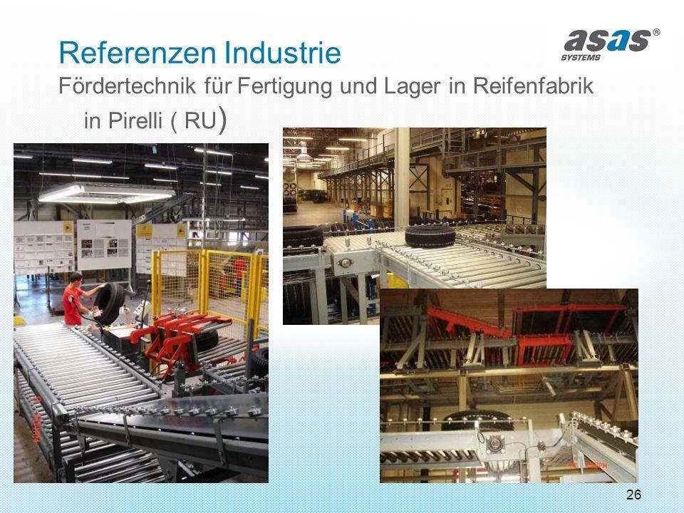Referenzen Industrie Fördertechnik für Fertigung und Lager in Reifenfabrik in Pirelli ( RU)