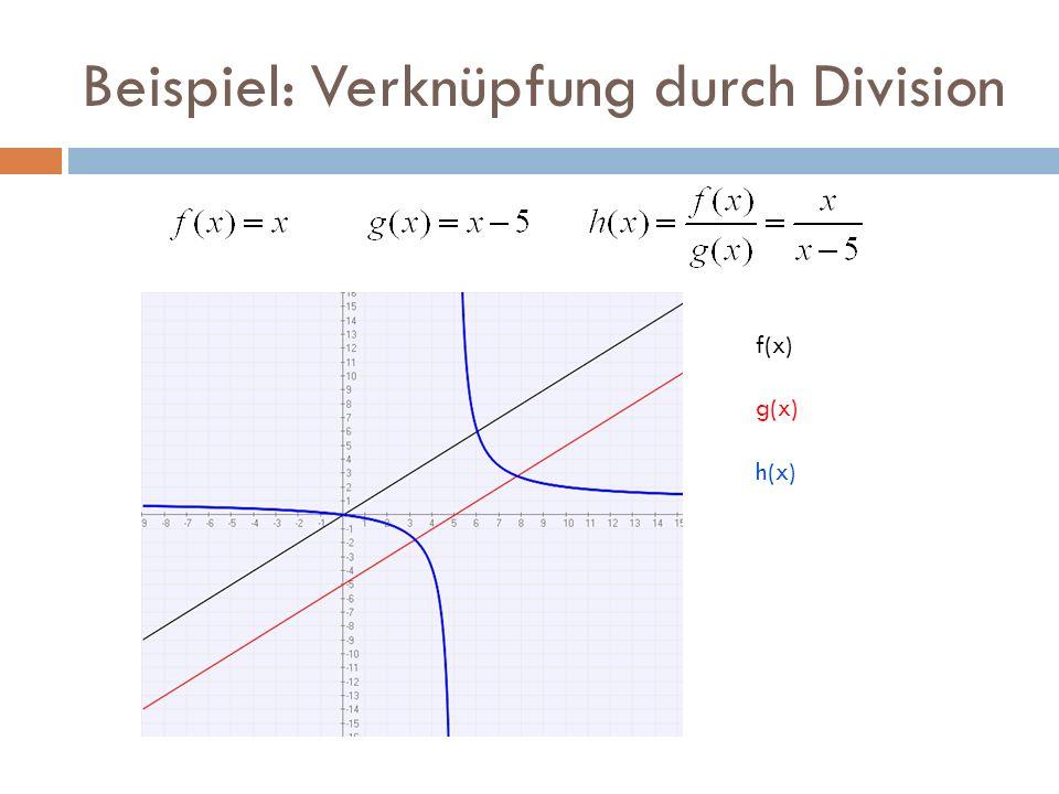 Beispiel: Verknüpfung durch Division