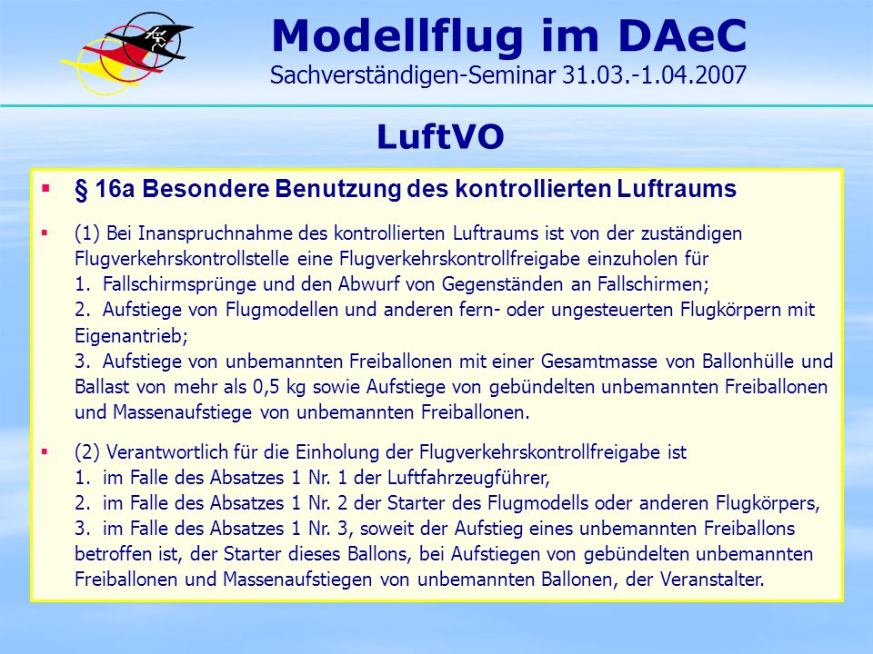Modellflug im DAeC Sachverständigen-Seminar 31.03.-1.04.2007