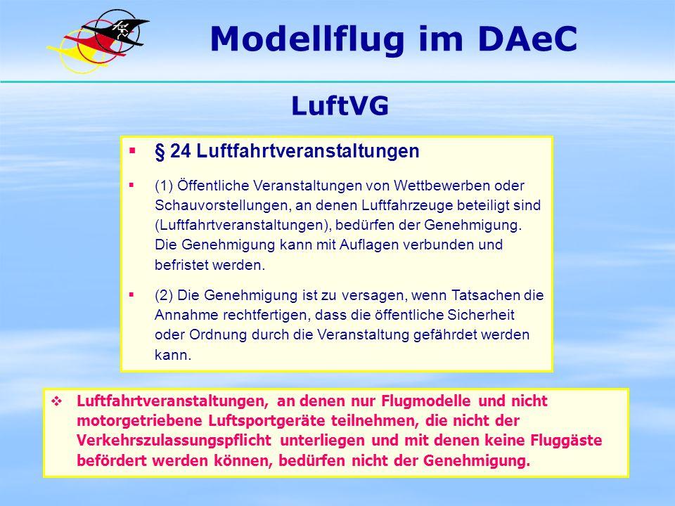 Modellflug im DAeC LuftVG § 24 Luftfahrtveranstaltungen