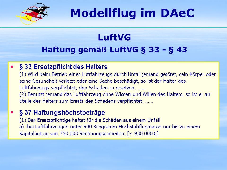 LuftVG Haftung gemäß LuftVG § 33 - § 43