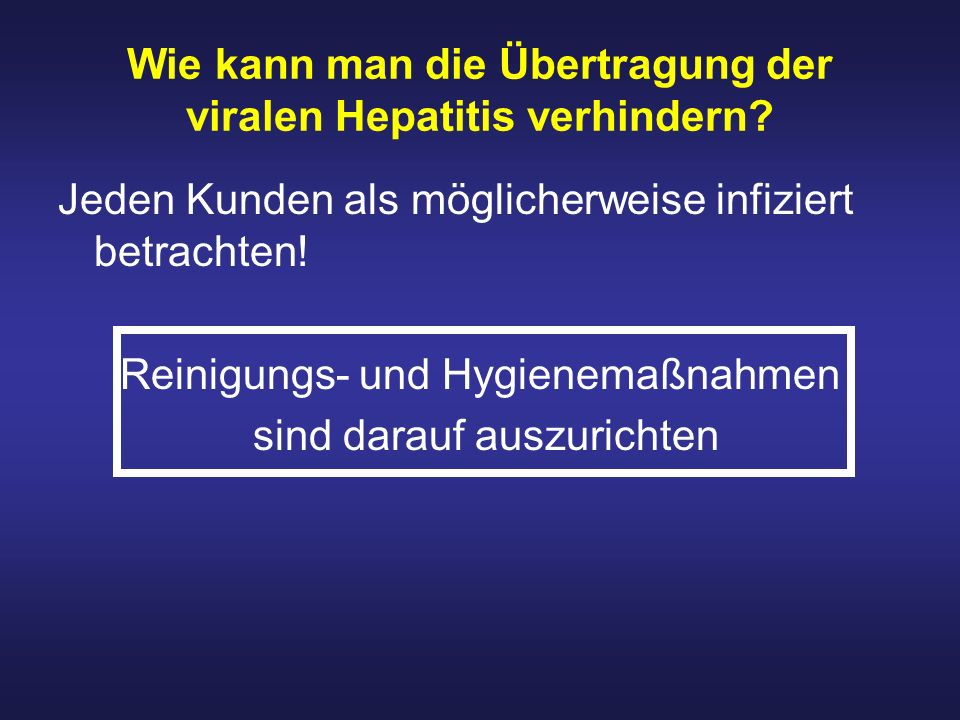 Wie kann man die Übertragung der viralen Hepatitis verhindern