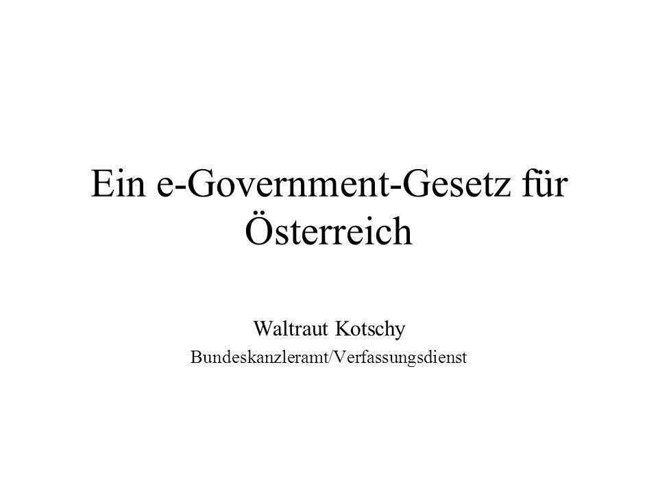 Ein e-Government-Gesetz für Österreich