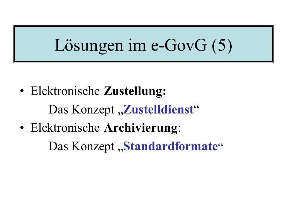Lösungen im e-GovG (5) Elektronische Zustellung: