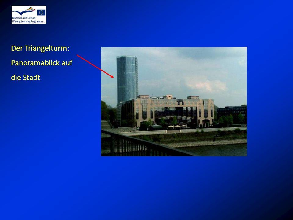 Der Triangelturm: Panoramablick auf die Stadt