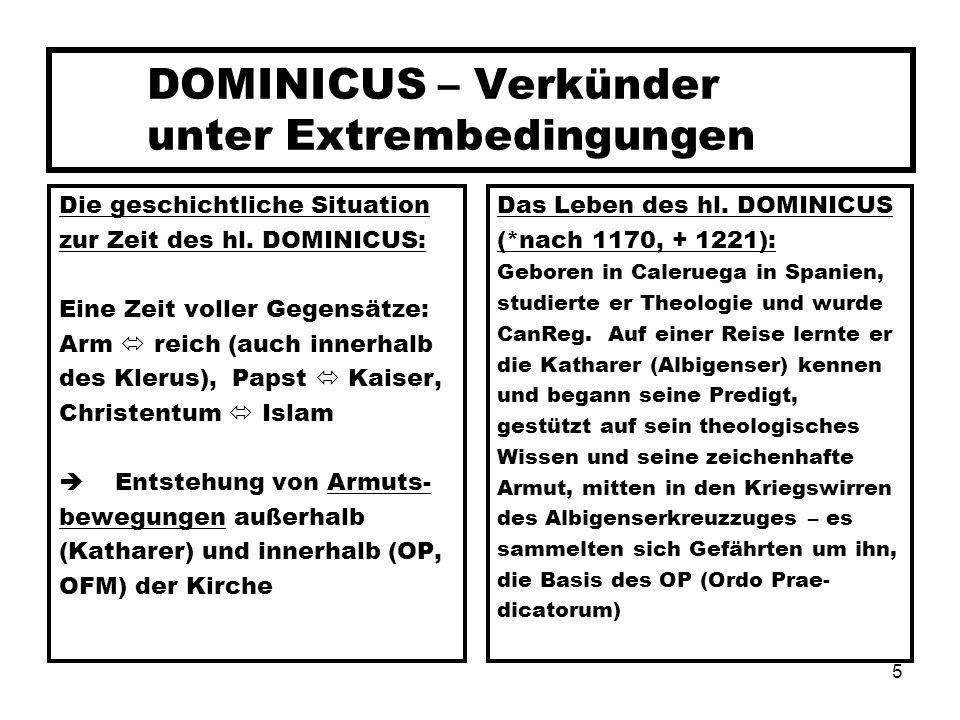 DOMINICUS – Verkünder unter Extrembedingungen