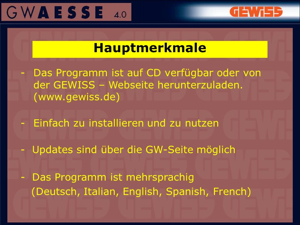 Hauptmerkmale - Das Programm ist auf CD verfügbar oder von der GEWISS – Webseite herunterzuladen. (www.gewiss.de)