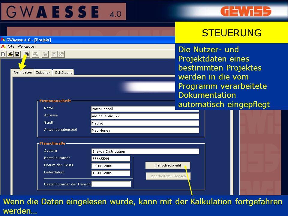 STEUERUNG Die Nutzer- und Projektdaten eines bestimmten Projektes werden in die vom Programm verarbeitete Dokumentation automatisch eingepflegt.