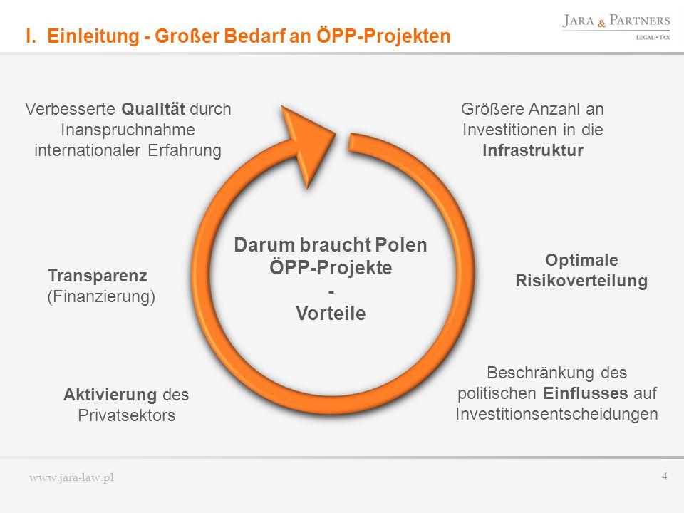 I. Einleitung - Großer Bedarf an ÖPP-Projekten