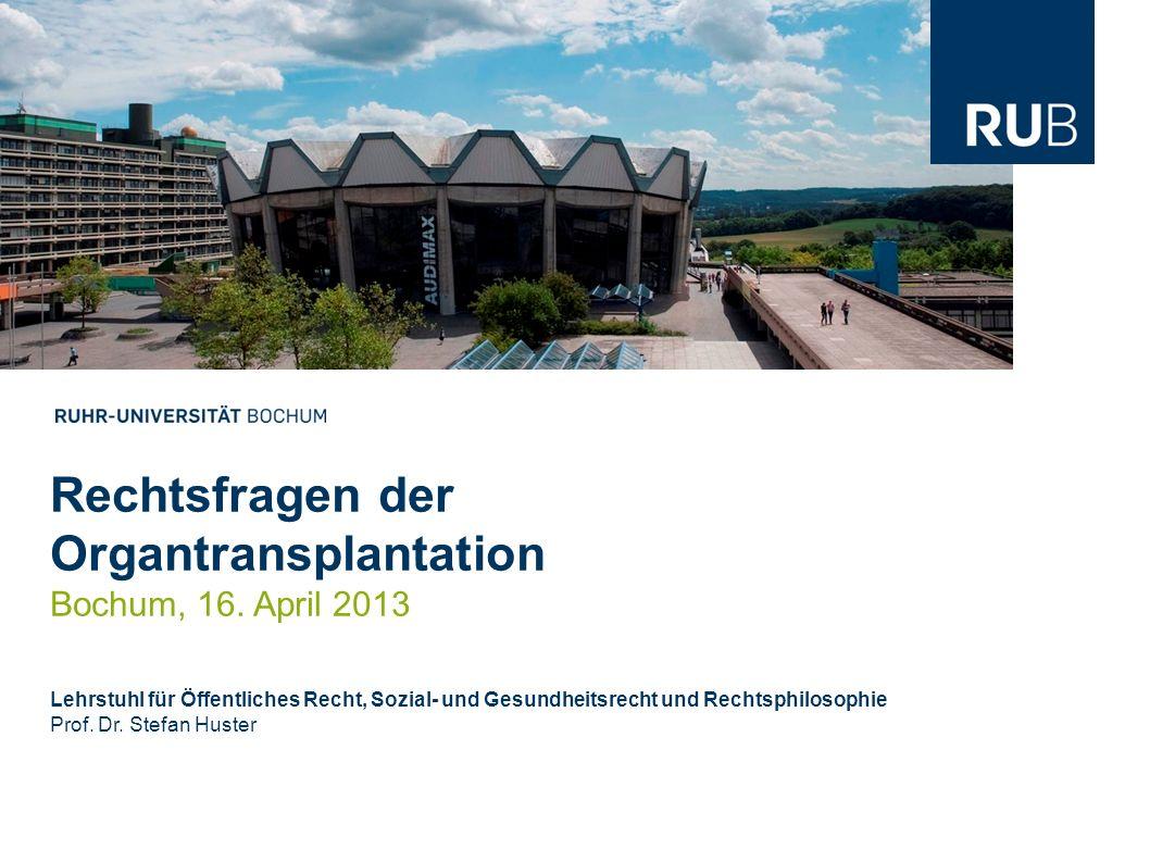 Rechtsfragen der Organtransplantation