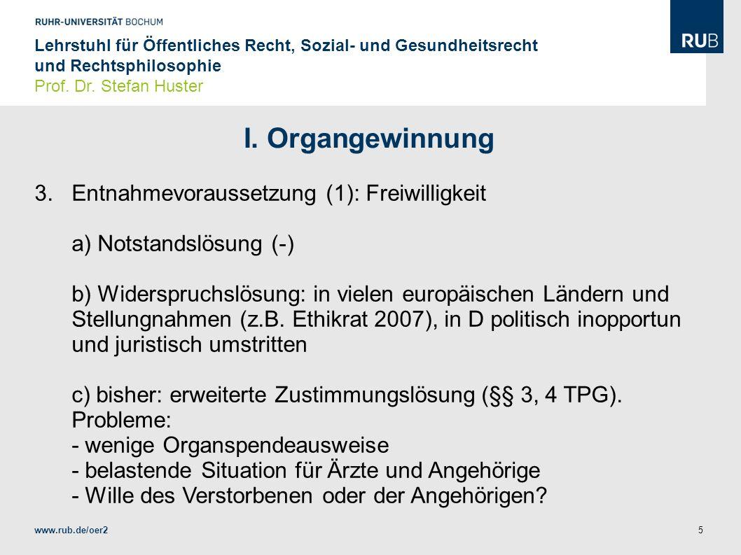 I. Organgewinnung 3. Entnahmevoraussetzung (1): Freiwilligkeit