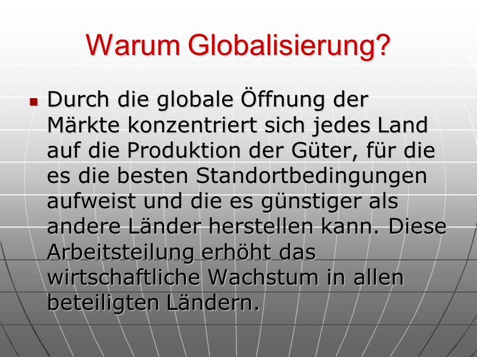 Warum Globalisierung