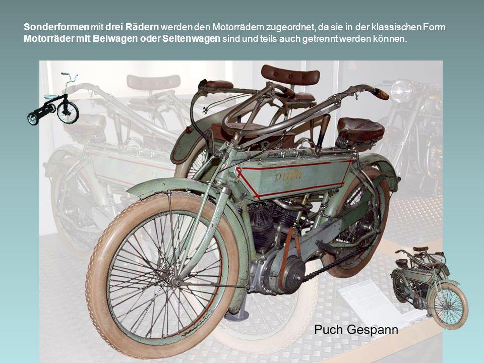 Sonderformen mit drei Rädern werden den Motorrädern zugeordnet, da sie in der klassischen Form