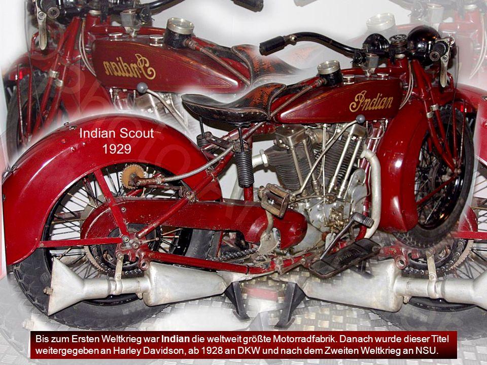 Bis zum Ersten Weltkrieg war Indian die weltweit größte Motorradfabrik