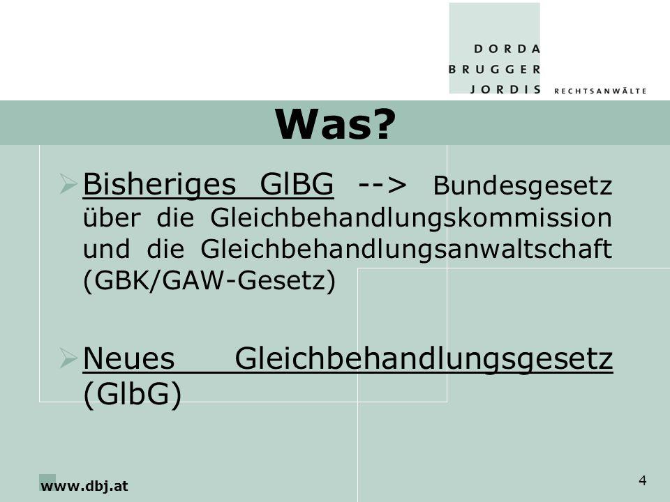 Was Bisheriges GlBG --> Bundesgesetz über die Gleichbehandlungskommission und die Gleichbehandlungsanwaltschaft (GBK/GAW-Gesetz)