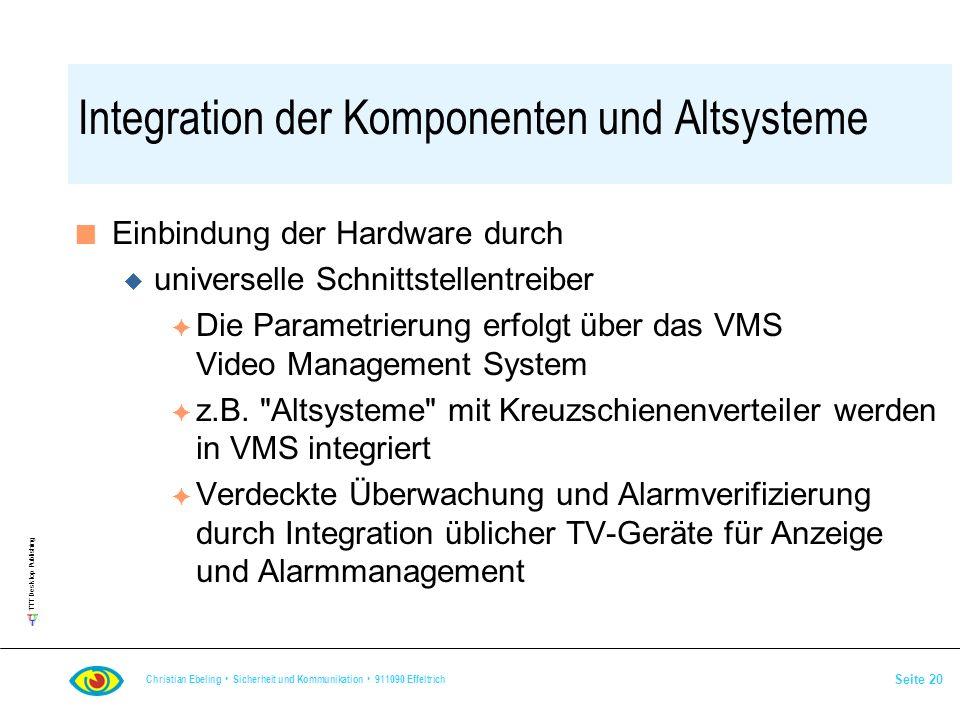 Integration der Komponenten und Altsysteme
