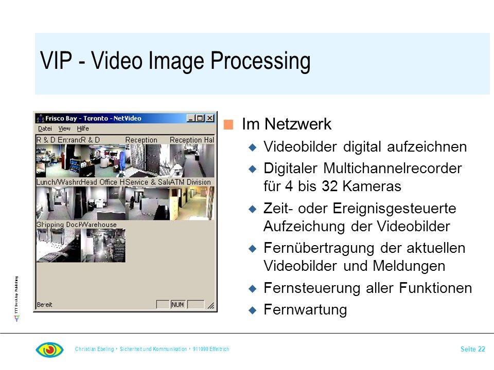 VIP - Video Image Processing