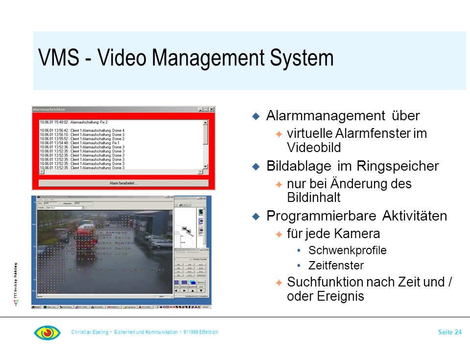 VMS - Video Management System