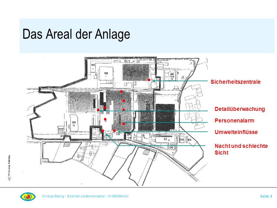 Das Areal der Anlage Sicherheitszentrale Detailüberwachung