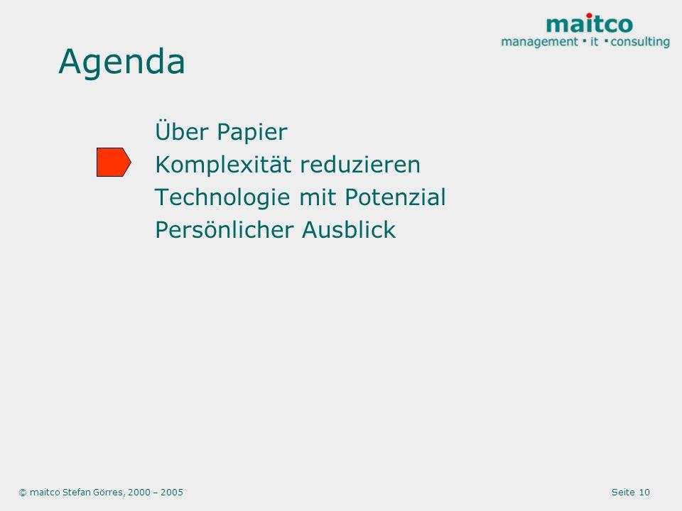 Agenda Über Papier Komplexität reduzieren Technologie mit Potenzial