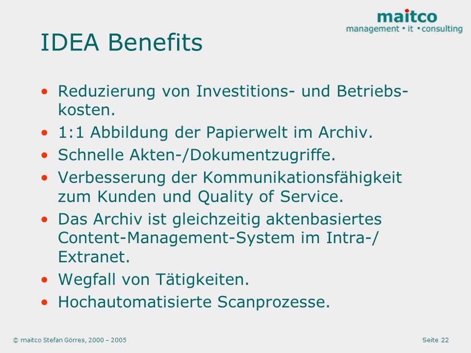 IDEA Benefits Reduzierung von Investitions- und Betriebs-kosten.