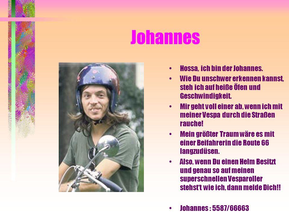Johannes Hossa, ich bin der Johannes.