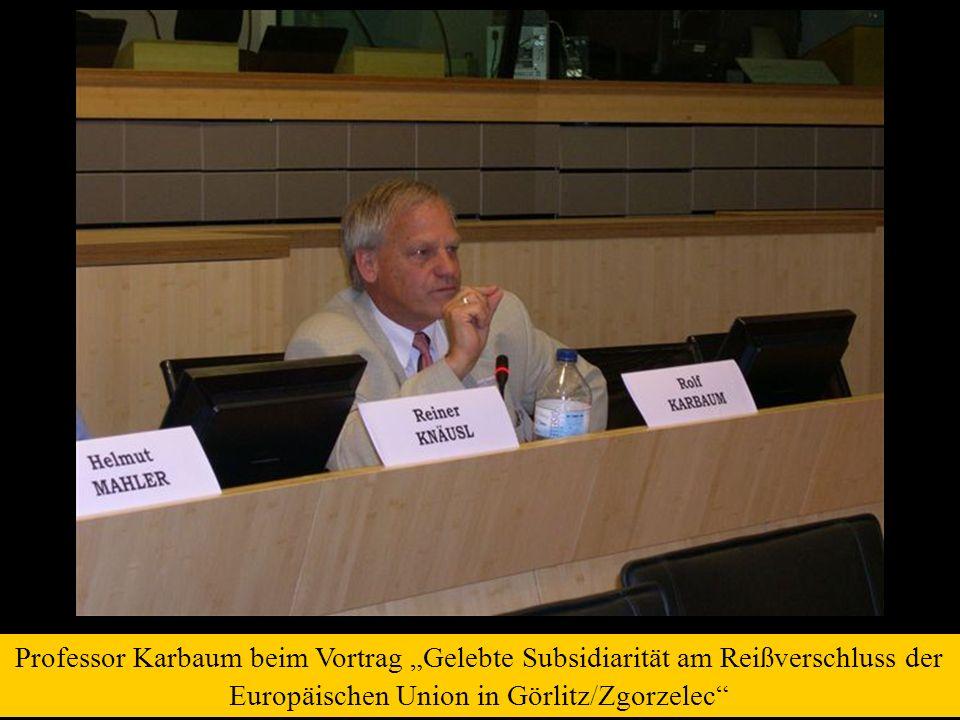"""Professor Karbaum beim Vortrag """"Gelebte Subsidiarität am Reißverschluss der Europäischen Union in Görlitz/Zgorzelec"""