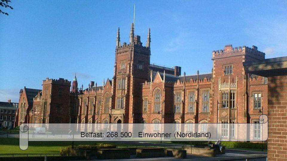 Belfast: 268.500 Einwohner (Nordirland)