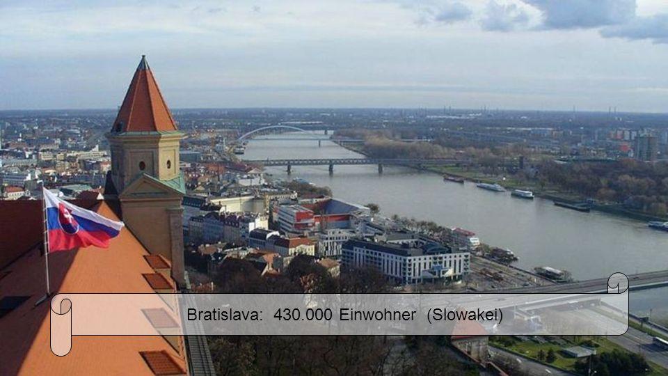 Bratislava: 430.000 Einwohner (Slowakei)
