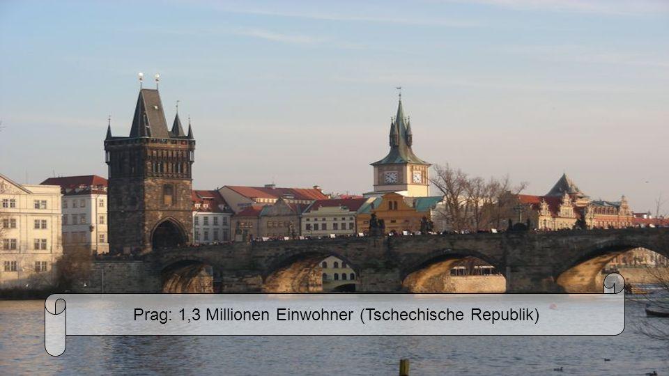 Prag: 1,3 Millionen Einwohner (Tschechische Republik)