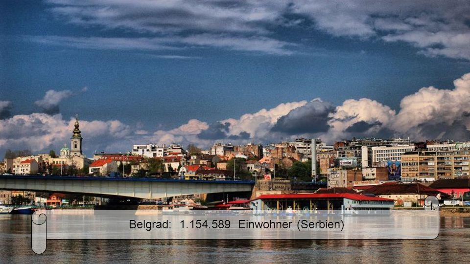 Belgrad: 1.154.589 Einwohner (Serbien)