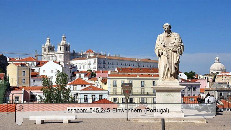 Lissabon: 545.245 Einwohnern (Portugal)