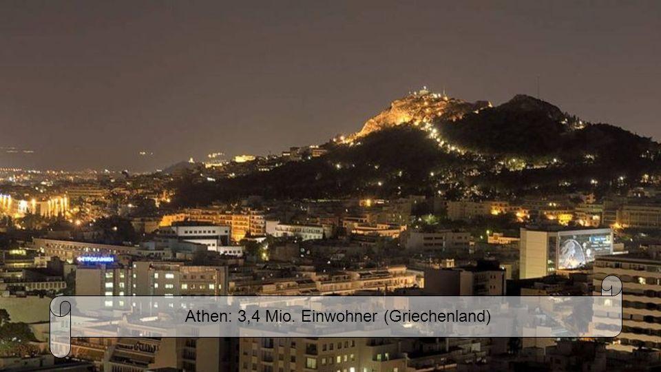 Athen: 3,4 Mio. Einwohner (Griechenland)