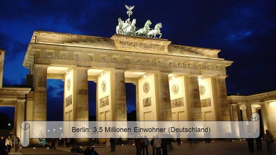 Berlin: 3,5 Millionen Einwohner (Deutschland)