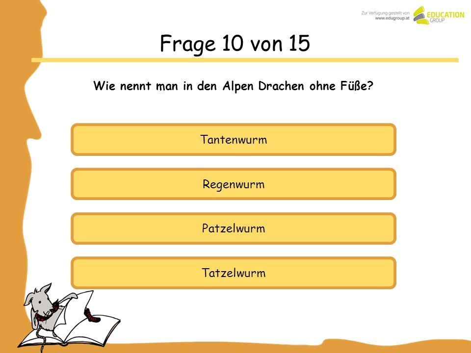 Wie nennt man in den Alpen Drachen ohne Füße