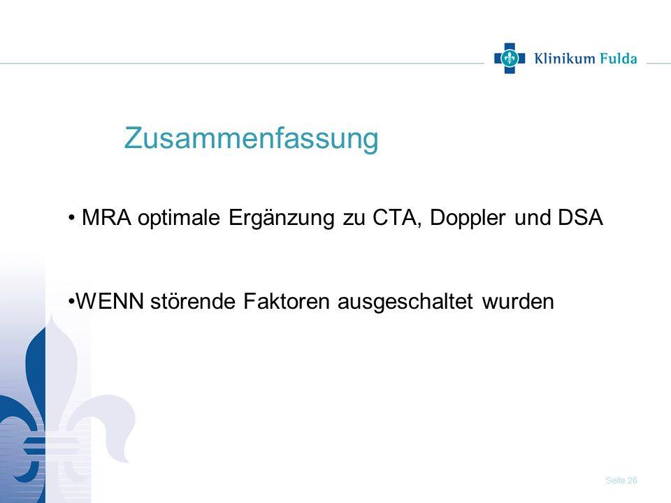 Zusammenfassung MRA optimale Ergänzung zu CTA, Doppler und DSA