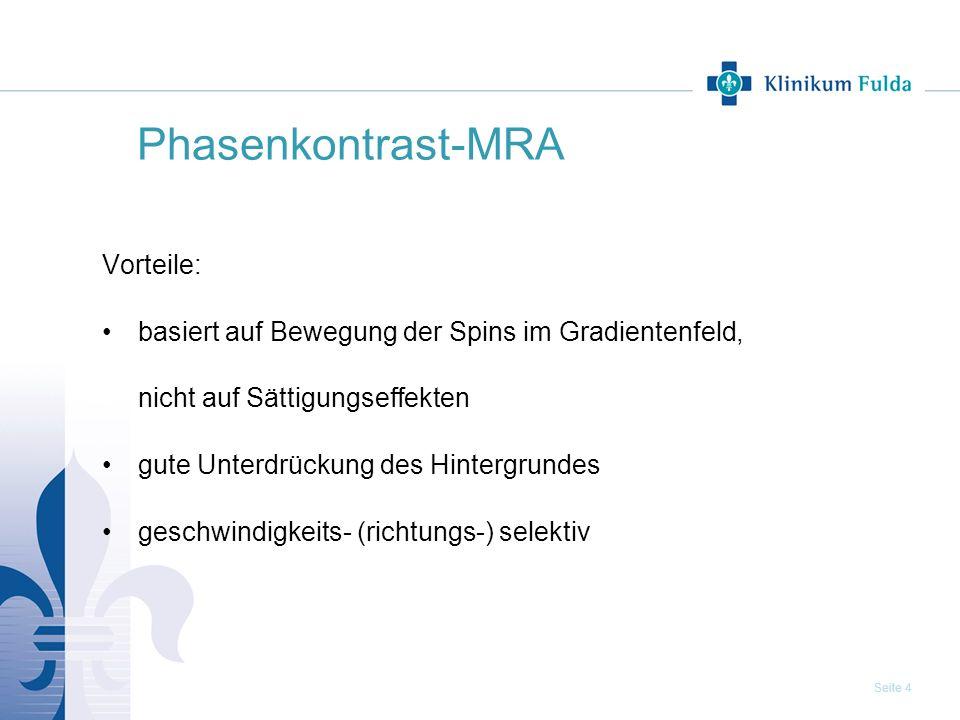 Phasenkontrast-MRA Vorteile: