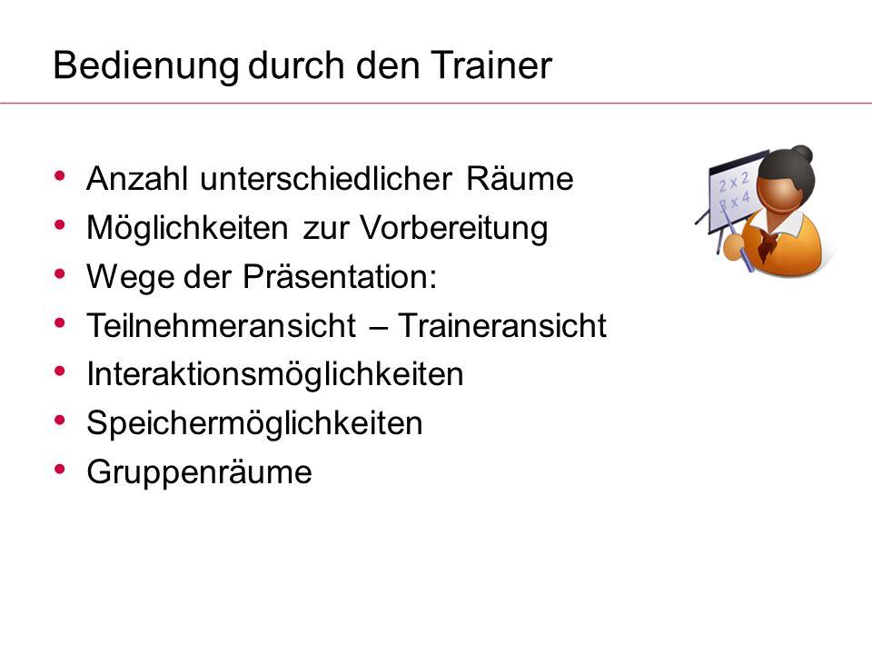 Bedienung durch den Trainer