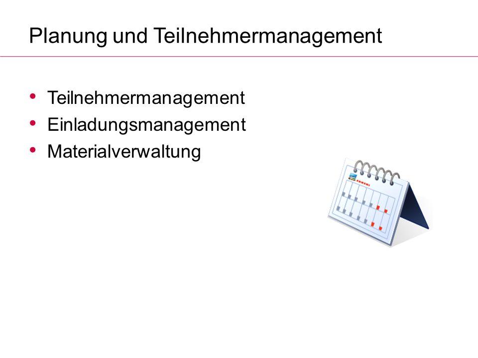Planung und Teilnehmermanagement