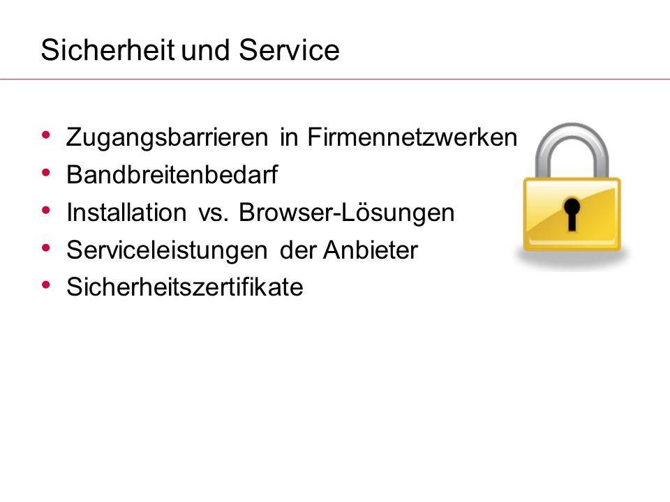 Sicherheit und Service