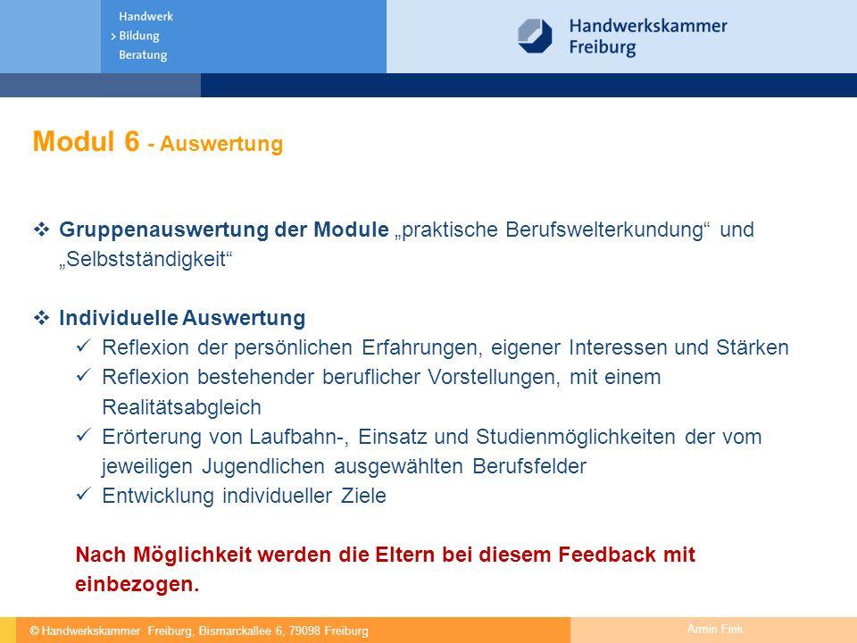 """Modul 6 - Auswertung Gruppenauswertung der Module """"praktische Berufswelterkundung und """"Selbstständigkeit"""