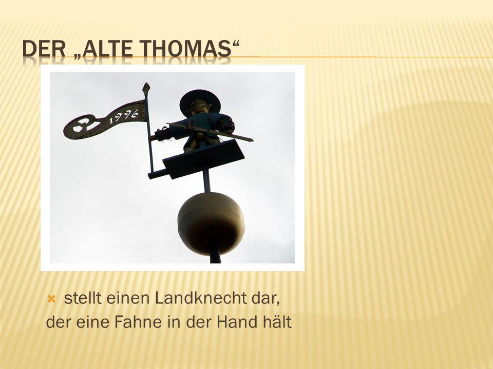 """Der """"Alte Thomas stellt einen Landknecht dar,"""