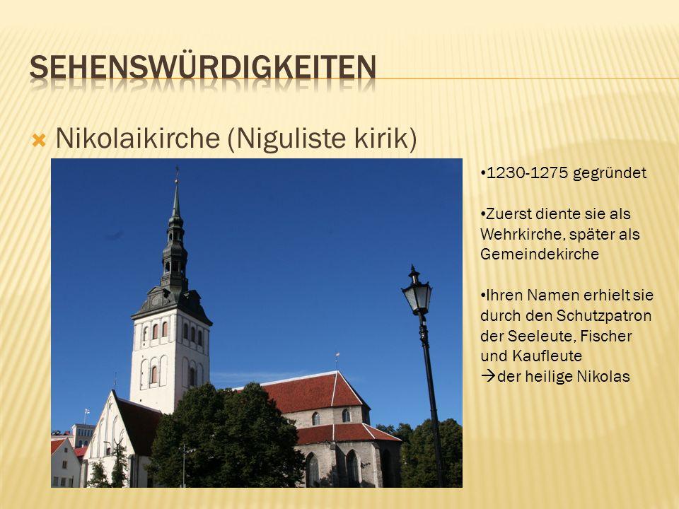 Sehenswürdigkeiten Nikolaikirche (Niguliste kirik) 1230-1275 gegründet