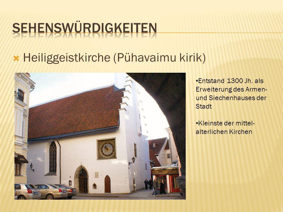 Sehenswürdigkeiten Heiliggeistkirche (Pühavaimu kirik)