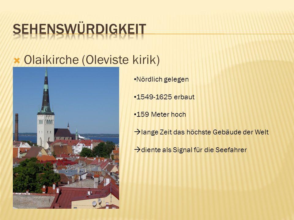 Sehenswürdigkeit Olaikirche (Oleviste kirik) Nördlich gelegen